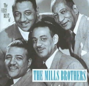 The Very Best of the Mills Brothers
