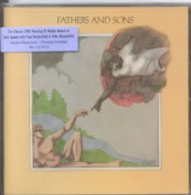 Fathers And Sons [Remastered & Revisited]