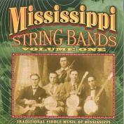 Mississippi String Bands, Vol. 1