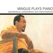 Mingus Plays Piano [International]