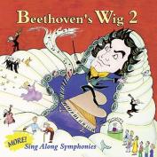 Beethoven's Wig, Vol. 2