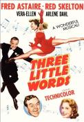 Three Little Words [Region 1]