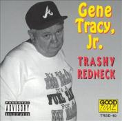 Trashy Redneck