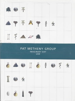 Pat Metheny Group - Imaginary Day [Region 1]
