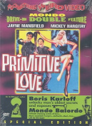 Primitive Love/Mondo Balordo [Region 1]