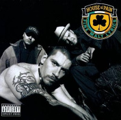 House of Pain [Parental Advisory]