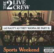 Sports Weekend [Parental Advisory]