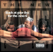 Back at Your Ass for the Nine-4 [Parental Advisory]