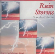 Rain Storms: Sounds of Nature