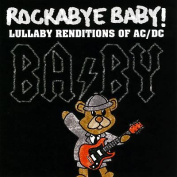 Rockabye Baby ! - Lullaby Renditions of AC/DC