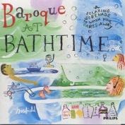 Baroque at Bathtime