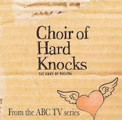 Choir of Hard Knocks *