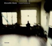 Meredith Monk: Impermanence