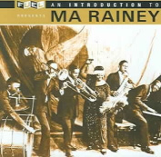 An Introduction to Ma Rainey [Remaster] *