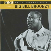 An Introduction to Big Bill Broonzy *
