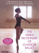 The Video Dictionary of Classical Ballet [Region 1]