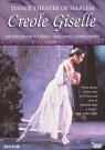 Dance Theatre of Harlem - Creole Giselle [Region 1]