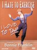 I Hate to Exercise, I Love to Tap [Region 1]