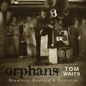 Orphans (Brawlers, Bawlers & Bastards) [Digipak]
