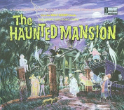 The Story and Song from the Haunted Mansion [Digipak]