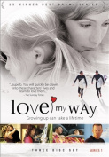Love My Way - Series 1 [Region 1]