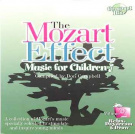 The Mozart Effect - Music for Children, Vol. 2