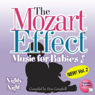 The Mozart Effect - Music for Babies, Vol. 2: Nighty Night