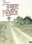 The Search for Robert Johnson [Region 1]