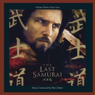 The Last Samurai [Original Motion Picture Soundtrack]