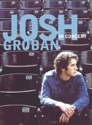 Josh Groban In Concert [Region 1]