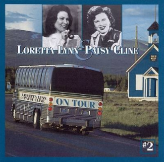 Loretta Lynn & Patsy Cline on Tour, Vol. 2