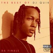 The Best of DJ Quik: Da Finale [Parental Advisory]