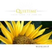 Quietime: Worship