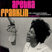 Rare and Unreleased Recordings From the Golden Reign of the Queen of Soul
