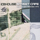 Street Cafe and Other Remixed Hits