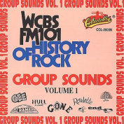 WCBS-FM 101 History of Rock/Group Sounds, Vol. 1