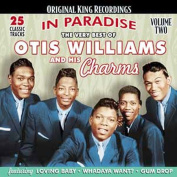 The Very Best of Otis Williams and His Charms