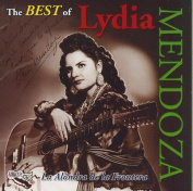 The Best Of Lydia Mendoza *