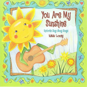 You Are My Sunshine *