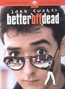 Better Off Dead [Region 1]