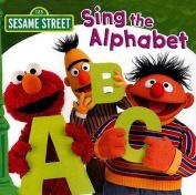 SESAME STREET:SING THE ALPHABET