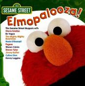 SESAME STREET:ELMOPALOOZA