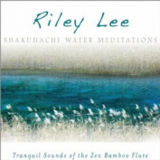 Shakuhachi Water Meditations [Digipak] *
