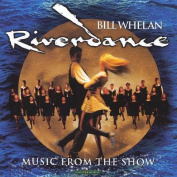 Riverdance (Music From the Show) [Album Recording]