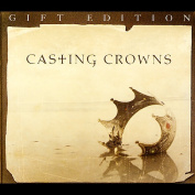 Casting Crowns Gift Edition [Limited]