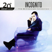 The Best Of Incognito 20th Century Masters Of The Millennium Collection