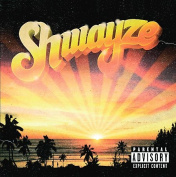 Shwayze [Explicit Version]