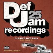 Def Jam 25: DJ Bring That Back [Parental Advisory]