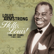 Hello Louis - The Hit Years