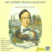 The Stephen Foster Collection-Stephen Foster in Contrast